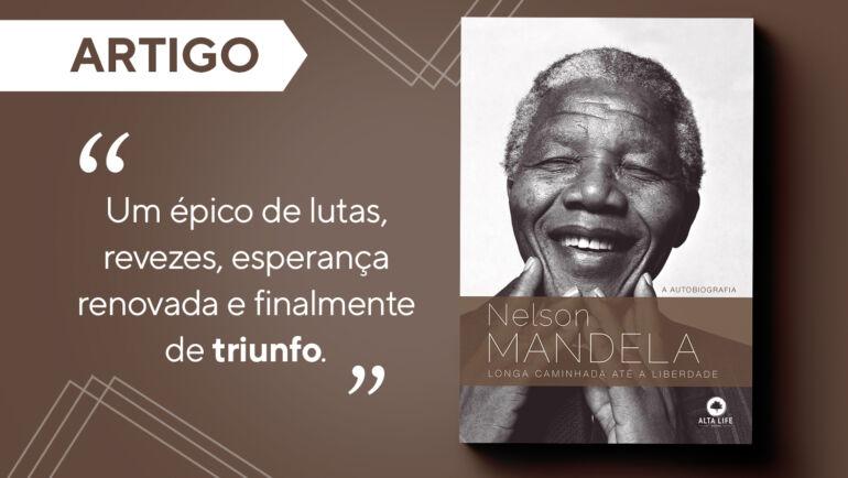 Longa Caminhada Até a Liberdade – Nelson Mandela